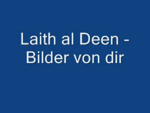 Laith al Deen - Bilder von dir