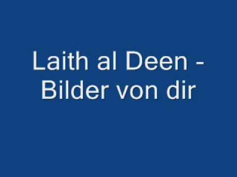 Laith al Deen - Bilder von dir