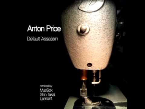 Anton Price Default Assassin Lamont Remix Morse