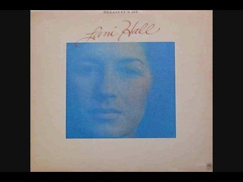 Lani Hall - Hello It`s Me (1975 Todd Rundgren cover)