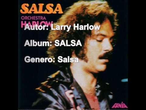Larry Harlow-No hay amigo