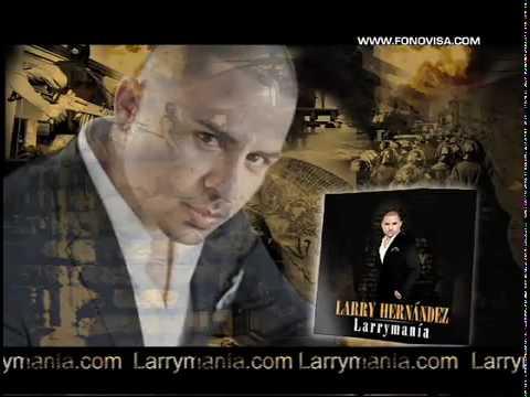 Larry Hernandez - Arrastrando Las Patas (CD Larrymania).flv