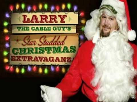 Larry The Cable Guy- Christmas Songs