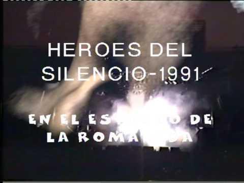 HEROES DEL SILENCIO EN LA ROMAREDA 1991