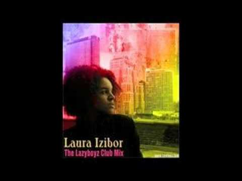 Laura Izibor - From my heart to yours ( The Lazy Boyz Radio