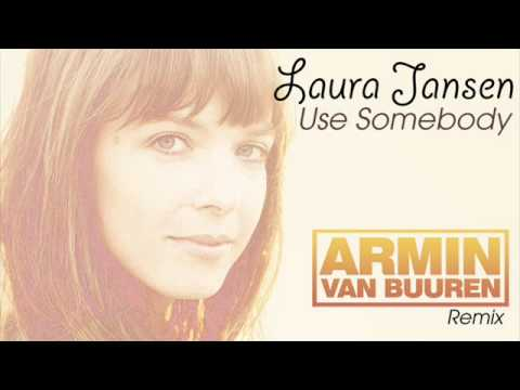 Laura Jansen - Use Somebody (Armin van Buuren Remix) ASOT 491