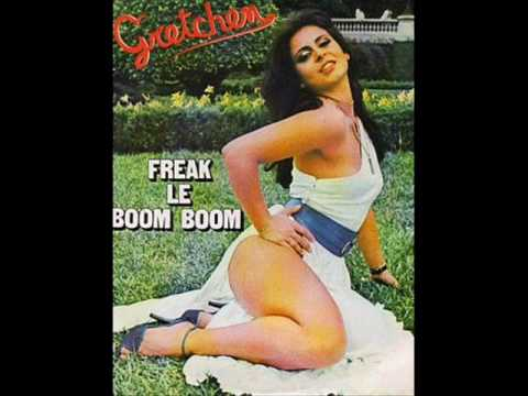 Freak Le Boom Boom - Gretchen