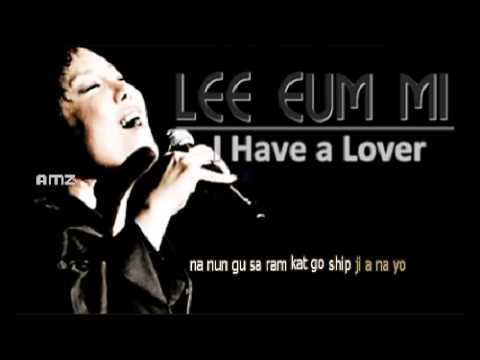 Lee Eun Mi - I Have a Lover [Sing-Along] w/ Simple Romanji Lyrics.mp4