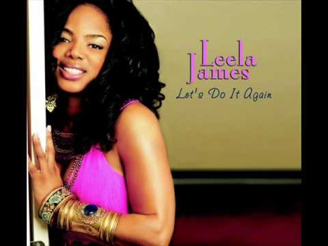 Leela James - Let`s Do It Again