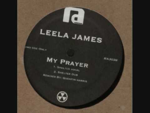 Leela James - My Prayer (Quentin Harris Shelter Vocal)