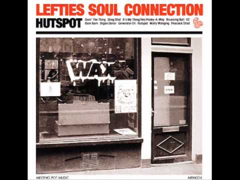 Lefties Soul Connection - Doin` The Thing