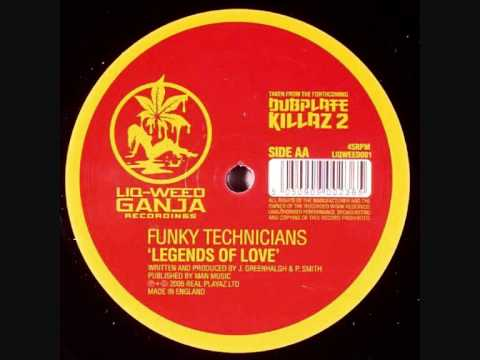 Funky Technicians - Legends Of Love