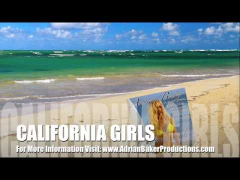 CALIFORNIA GIRLS - ADRIAN BAKER