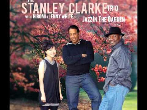 Stanley Clarke Trio - Sicilian Blue