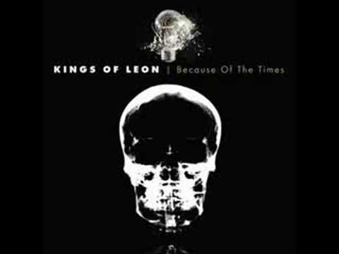 Kings of Leon - Because of the Times (2/6)