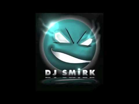 DJ SMIRK www.MARCCOLCER.com MIX!