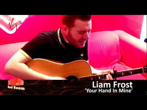 Red Room - Liam Frost - Your Hand In Mine live in the Red Room