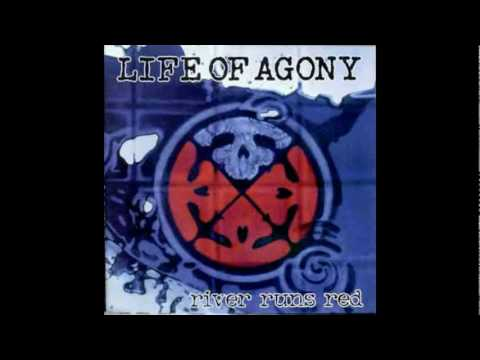 Life Of Agony - 5/17 - Through and Through
