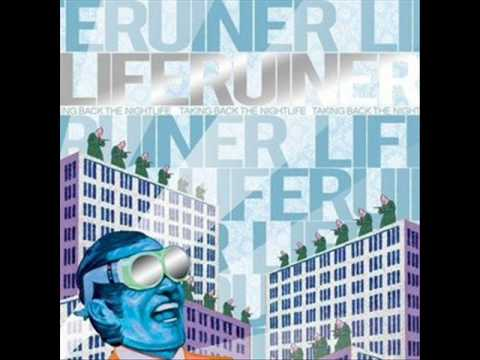 Liferuiner - Doug Burns To Death