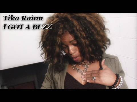 Tika Rainn - I GOT A BUZZ - Hot Dance Music Video