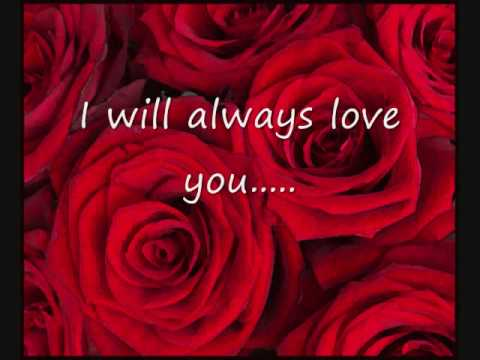 Dolly Parton- I Will Always love you (with lyrics)