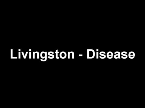Livingston - Disease
