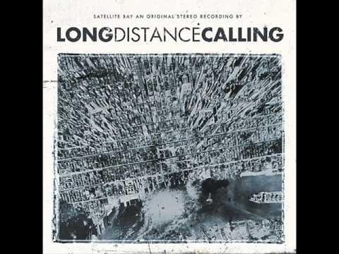 Long Distance Calling - Fire in the Mountain