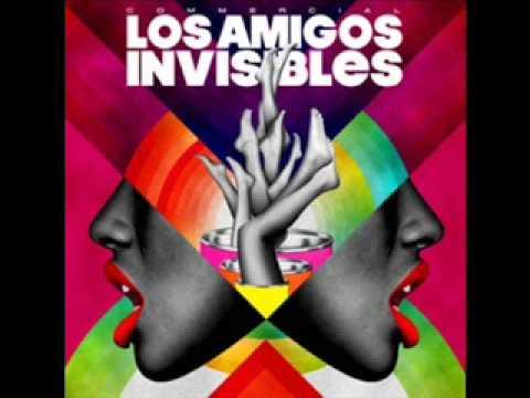 Los Amigos Invisibles - Loco Por Tu Amor