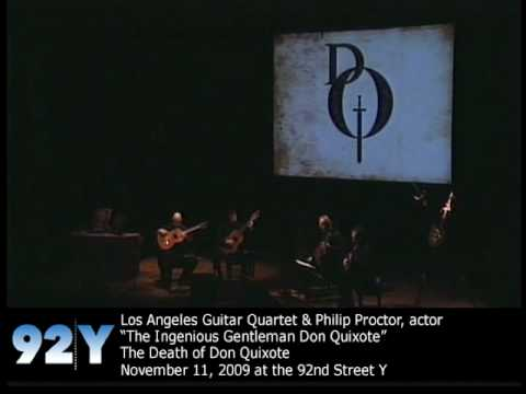 Los Angeles Guitar Quartet & Philip Proctor: The Death of Don Quixote at 92nd Street Y