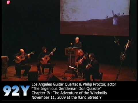 Los Angeles Guitar Quartet & Philip Proctor: The Ingenious Gentleman Don Quixote at 92nd Street Y