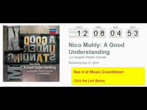 Los Angeles Master Chorale - Nico Muhly: A Good Understanding Countdown