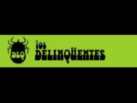 Los Delinquentes - Ni mas ni menos