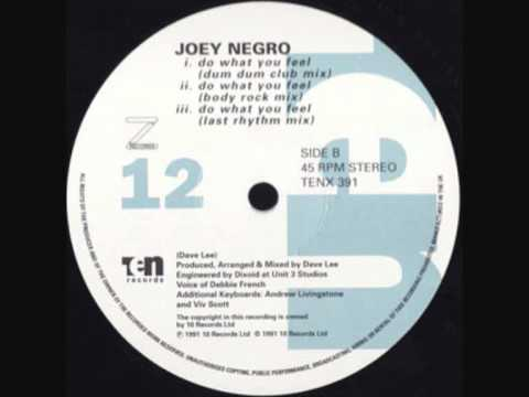Joey Negro - Do What You Feel (Dum Dum Club Mix)