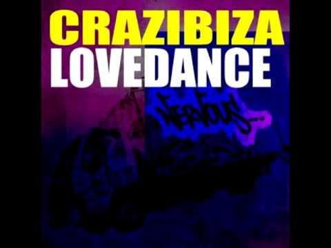 Crazibiza - Lovedance (Original Mix)