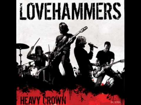 Lovehammers - Heavy Crown