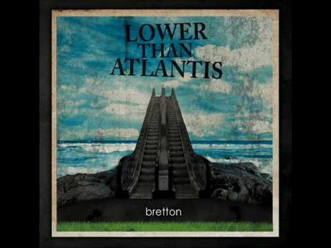 Lower Than Atlantis - Frankie Goes To Hemel