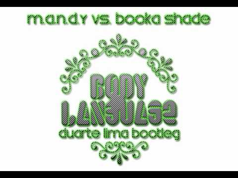 MANDY vs. Booka Shade - Body Language (Duarte Lima Bootleg)