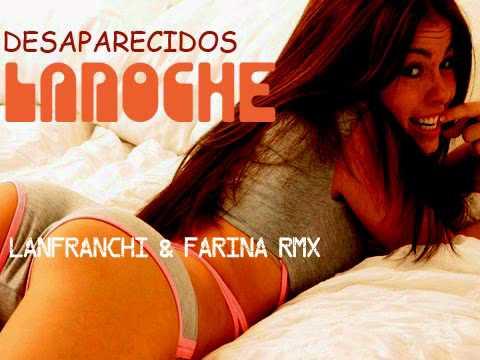 NEW HIT DANCE 2010 - DESAPARECIDOS - LA NOCHE
