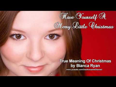 True Meaning Of Christmas by Bianca Ryan