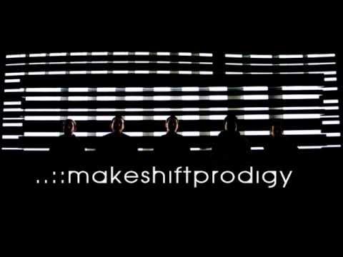 Makeshift Prodigy - Blame