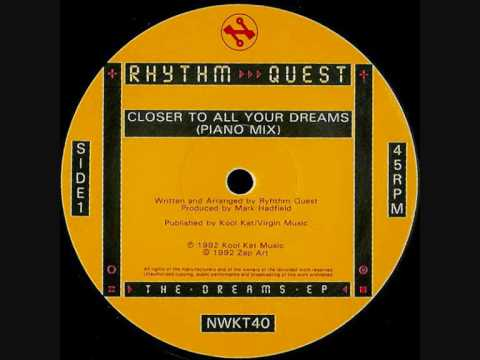 Rhythm Quest - Closer To All Your Dreams (Piano Mix) - Network Records - 1992