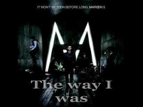 Maroon 5 - The way I was