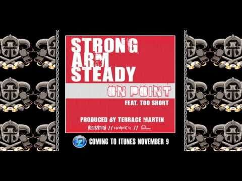 "?Strong Arm Steady ft. Too Short ""On Point"" (MASTERED/CDQ)?"