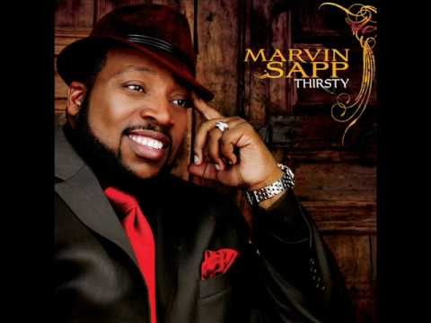 Thirsty - Marvin Sapp