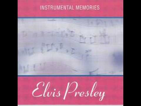The Girl Of My Best Friend-Instrumental Memories-Album Instrumental Memories Elvis Presley.wmv