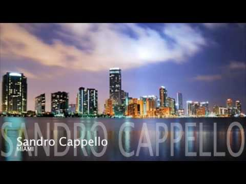 Sandro Cappello - Miami (Freestyle, Stevie B)