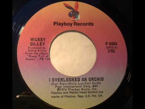 Mickey Gilley I Overlooked An Orchid