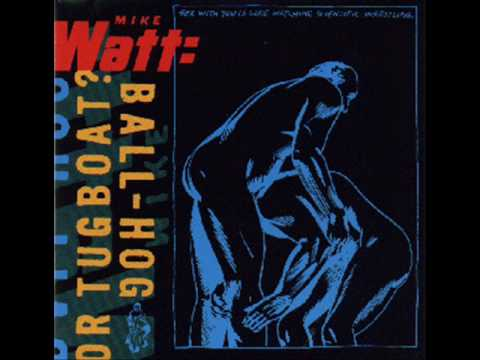Mike Watt- Against The 70`s