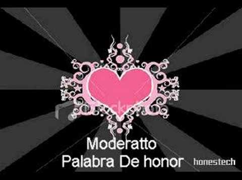 Moderatto - Palabra de Honor