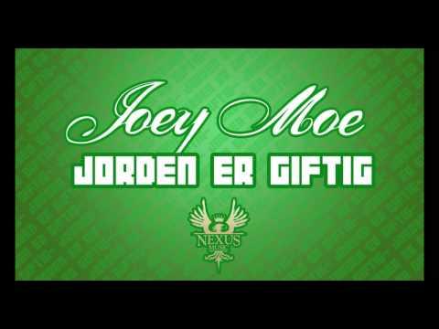 Joey Moe - Jorden Er Giftig